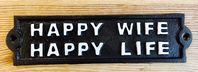 Humorous 'Happy Wife Happy Life' Vintage Styled Cast Iron Wall Plaque